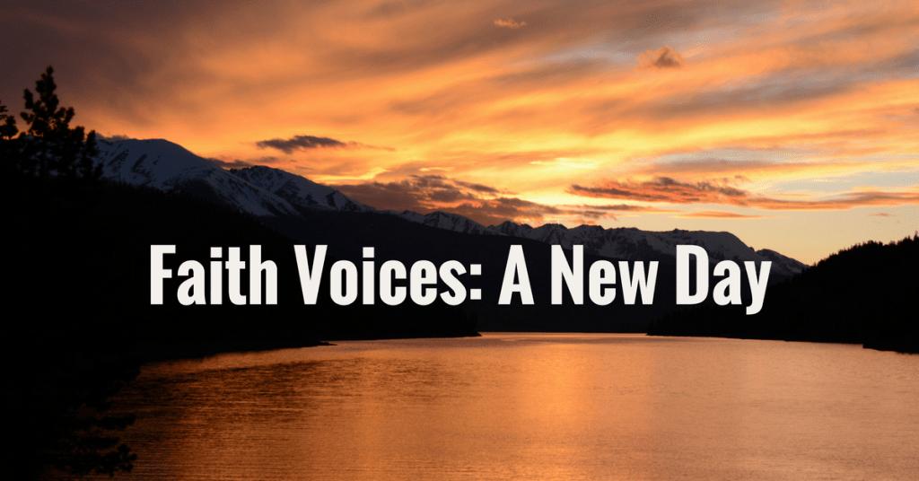 faith-voices-a-new-day